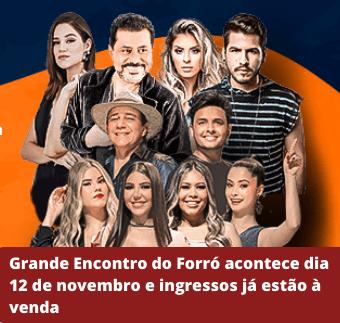 Grande Encontro do Forró acontece dia 12 de novembro e vendas começam nesta sexta-feira (1)